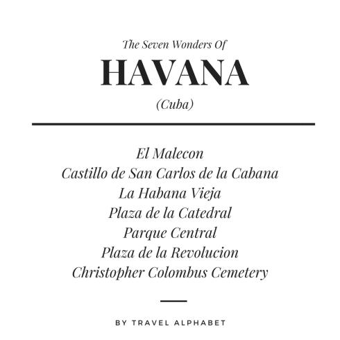 Seven Wonders of Havana, Cuba